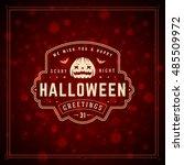 halloween typographic greeting... | Shutterstock .eps vector #485509972