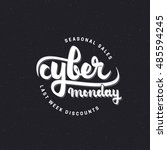 cyber monday hand lettering... | Shutterstock .eps vector #485594245