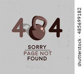 error 404. sorry  page not... | Shutterstock .eps vector #485699182