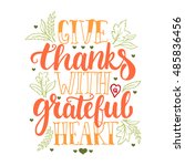 give thanks with a grateful... | Shutterstock .eps vector #485836456