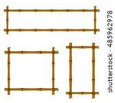 set of bamboo frame on white... | Shutterstock .eps vector #485962978