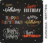 hand written happy birthday... | Shutterstock .eps vector #485977846