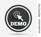 demo with cursor sign icon.... | Shutterstock .eps vector #485992762