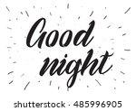 good night inscription.... | Shutterstock . vector #485996905