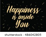 happiness is inside you... | Shutterstock . vector #486042805