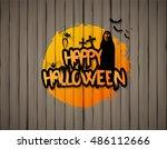happy halloween design on... | Shutterstock .eps vector #486112666