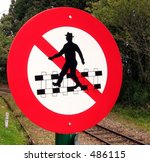 Do Not Cross Railroad Tracks  ...