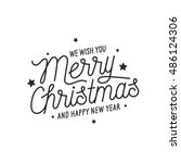 merry christmas and happy new... | Shutterstock .eps vector #486124306