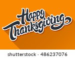 happy thanksgiving hand drawn... | Shutterstock .eps vector #486237076