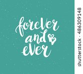 hand drawn phrase forever and... | Shutterstock .eps vector #486309148