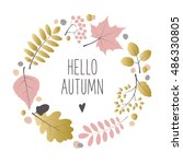 autumn wreath with leaves ... | Shutterstock .eps vector #486330805