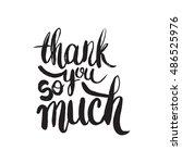 hand drawn phrase thank you so... | Shutterstock .eps vector #486525976