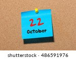 October 22nd. Day 22 Of Month ...