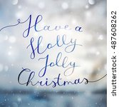 have a holly jolly christmas ... | Shutterstock .eps vector #487608262