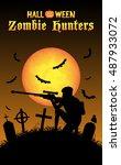 halloween zombie hunter with... | Shutterstock .eps vector #487933072