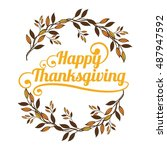 happy thanksgiving vector card... | Shutterstock .eps vector #487947592