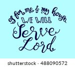 as for me and my house we will... | Shutterstock .eps vector #488090572