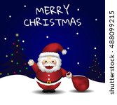 christmas santa claus is coming ... | Shutterstock .eps vector #488099215