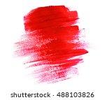 acrylic paint red brush stroke... | Shutterstock . vector #488103826