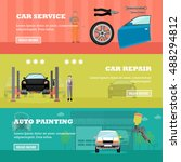 car repair shop concept banners.... | Shutterstock . vector #488294812