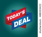 today's deal arrow tag sign. | Shutterstock .eps vector #488333422
