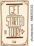 get started today. motivation.... | Shutterstock .eps vector #488353132