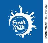 vector white milk logo template ... | Shutterstock .eps vector #488441902