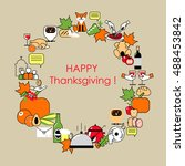 happy thanksgiving. the frame... | Shutterstock .eps vector #488453842