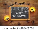 halloween holiday concept top... | Shutterstock . vector #488682652