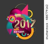 happy new year 2017 colorful... | Shutterstock .eps vector #488779162