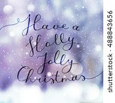 have a holly jolly christmas ... | Shutterstock .eps vector #488843656