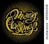 lettering merry christmas from... | Shutterstock .eps vector #489004348