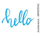 hello hand lettering. modern... | Shutterstock .eps vector #489059542