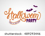 halloween party  come if you... | Shutterstock .eps vector #489293446
