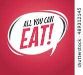 all you can eat retro speech... | Shutterstock .eps vector #489312145