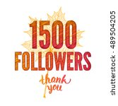 thank you 1500 followers card.... | Shutterstock . vector #489504205