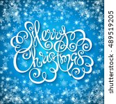merry christmas handwritten... | Shutterstock .eps vector #489519205