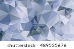 abstract geometric background.... | Shutterstock .eps vector #489525676