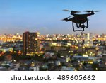 silhouette of drone flying... | Shutterstock . vector #489605662