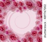 roses. flower watercolor...   Shutterstock . vector #489767002