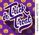 trick or treat hand drawn... | Shutterstock .eps vector #489773725