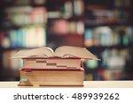 learning books on the desk in... | Shutterstock . vector #489939262