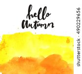 hello autumn watercolor print | Shutterstock . vector #490229656