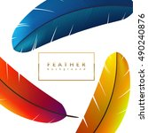 colorful feather background.... | Shutterstock .eps vector #490240876