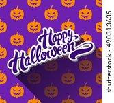 happy halloween hand drawn... | Shutterstock .eps vector #490313635