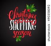 christmas shopping season... | Shutterstock .eps vector #490358092