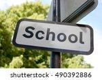 A Uk Outdoor School Sign