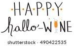 happy hallo wine | Shutterstock .eps vector #490422535