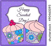 happy sweetest day card with... | Shutterstock .eps vector #490460095