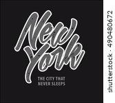 new york. the city that never... | Shutterstock .eps vector #490480672